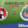 Ver Xolos Tijuana vs Chivas en Vivo – Apertura 2018 de la Liga MX