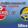 Ver Mineros de Zacatecas vs Dorados de Sinaloa en Vivo – Ascenso MX en su Torneo de Apertura 2018