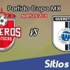Ver Mineros de Zacatecas vs Querétaro en Vivo – Copa MX en su Torneo de Apertura 2018