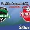 Ver Cafetaleros de Tapachula vs Mineros de Zacatecas en Vivo – Ascenso MX en su Torneo de Apertura 2018