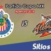 Chivas vs Alebrijes de Oaxaca en Vivo – Copa MX – Martes 14 de Agosto del 2018