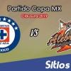 Cruz Azul vs Alebrijes de Oaxaca en Vivo – Copa MX – Martes 19 de Febrero del 2019