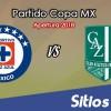 Cruz Azul vs Atlético Zacatepec en Vivo – Copa MX – Miércoles 15 de Agosto del 2018