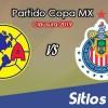 América vs Chivas en Vivo – Cuartos de Final – Copa MX – Miércoles 13 de Marzo del 2019