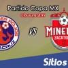 Veracruz vs Mineros de Zacatecas en Vivo – Cuartos de Final – Copa MX – Miércoles 27 de Febrero del 2019