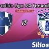 Ver Monterrey vs Pachuca en Vivo – Semifinal Vuelta – Liga MX Femenil – Clausura 2019 – Lunes 6 de Mayo del 2019