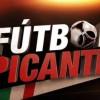 Fútbol Picante en Vivo – Viernes 19 de Abril del 2019