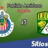 Chivas vs León en Vivo – Partido Amistoso – Domingo 18 de Noviembre del 2018