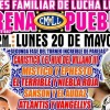Lucha Libre CMLL desde la Arena Puebla en Vivo – Lunes 20 de Mayo del 2019