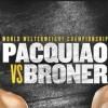 Manny Pacquiao vs Adrien Broner en Vivo – Box – Sábado 19 de Enero del 2019