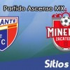 Ver Atlante vs Mineros de Zacatecas en Vivo – Ascenso MX en su Torneo de Clausura 2019