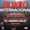 Julio Cesar Martinez Aguilar vs Andrew Selby en Vivo – Box – Sábado 23 de Marzo del 2019