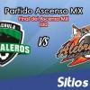 Cafetaleros de Tapachula vs Alebrijes de Oaxaca en Vivo – Final Ascenso MX – Sábado 5 de Mayo del 2018