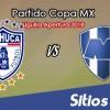 Pachuca vs Monterrey en Vivo – Semifinal – Copa MX – Martes 23 de Octubre del 2018
