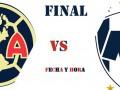 Fecha y Hora de la Final América vs Monterrey del Apertura 2019