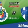 Previa Chivas vs Monterrey en J4 del Clausura 2018