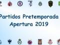 Partidos de pretemporada de la Liga MX – Apertura 2019