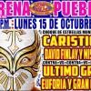 Lucha Libre CMLL desde la Arena Puebla en Vivo – Lunes 15 de Octubre del 2018