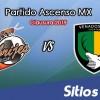 Ver Alebrijes de Oaxaca vs Venados en Vivo – Ascenso MX en su Torneo de Clausura 2019