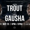 Austin Trout vs Terrell Gausha en Vivo – Box – Sábado 25 de Mayo del 2019